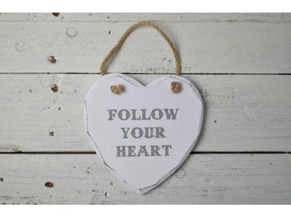 "insegna cuore ""Follow your heart"""