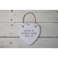 "insegna cuore ""Home is where your dog is"""