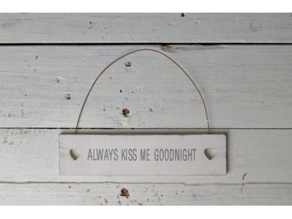 "Insegna mini ""always kiss me goodnight"""